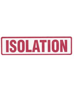 Isolation Alert/Instruction Label, 5 3/8'' x 1 3/8'' (Roll of 200)